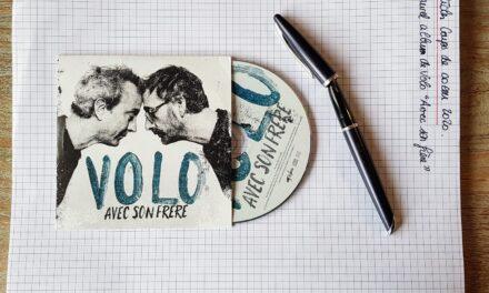 """Volo – """"Avec son Frère"""", un interview """"En vérité"""""""